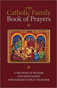 the-catholic-family-book-of-prayers